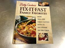 Betty Crocker's Fix-It-Fast Family Favorites : More Than 400 Great-Tasting-6413C