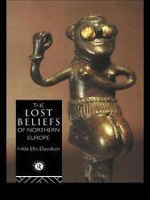 The Lost Beliefs of Northern Europe, , Davidson, Hilda Ellis, Davidson, Dr Hilda