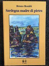 SARDEGNA MADRE DI PIETRA - Bruno Rombi - LE MANI 2000 (Autografato)