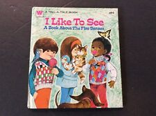 I LIKE TO SEE by Jean Tymms  Tell-A-Tale Book A BOOK ABOUT THE FIVE SENSES