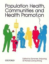 Population Health, Communities and Health Promotion by Pranee Liamputtong, Sansnee Jirojwong (Paperback, 2008)