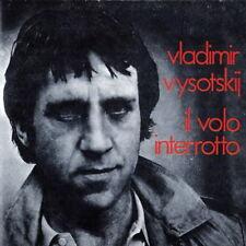 VLADIMIR VYSOTSKIJ - Il Volo Interrotto 1977-81 CD Come Nuovo CD RARISSIMO