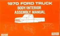 1970 Ford Truck Body Interior Assembly Manual Rebuild Instructions Illustrations