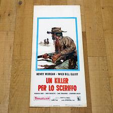 UN KILLER PER LO SCERIFFO locandina poster The Forty Niners Bill Elliott AH54