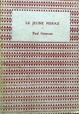 Le Jeune Pierre by Paul Germain in French FREE AU POST acceptable condition 1958