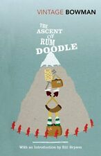 The Ascent Of Rum Doodle (Vintage Classics) By W E Bowman, Bill Bryson