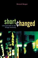 Shortchanged: Life and Debt in the Fringe Economy (Hardback or Cased Book)