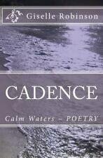 Cadence : Calm Waters - Family Friendly Edition by Giselle Robinson (2012,...