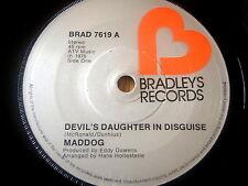 """MADDOG - DEVILS DAUGHTER IN DISGUISE    7"""" VINYL"""