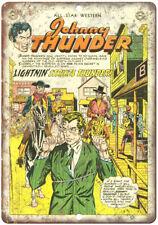 "Johnny Thunder Western Comic Book Art 10"" X 7"" Reproduction Metal Sign J248"