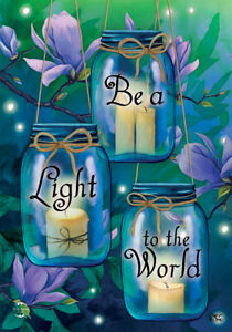 """Be A Light To The World Spring Garden Flag 12.5"""" x 18"""" Briarwood Lane"""