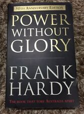 POWER Without GLORY - Frank HARDY - 50th Anniversary Edition - AU Stock