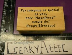 HAPPY BIRTHDAY ONLY ANGELFOOD WILL RUBBER STAMP ART IMPRESSIONS H2390 CREAKYATTI