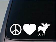 "Peace Love Moose sticker *H49* 8"" vinyl decal maine yellowstone"