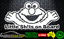 Elmo Little Sh!ts on Board waving hand Car Window Sticker Decal
