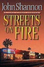 Streets on Fire : A Jack Liffey Mystery by John Shannon (2002, Hardcover)