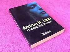 Andrea H. Japp  Le ventre des lucioles