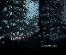 Alex Katz: This Is Now, Salle, David,Katz, Vincent,Godfrey, John,Graham, Margare