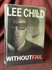"""Without Fail """"SIGNED"""" Lee Child 1st Edition, 1st Print, Hardcover, 2002"""