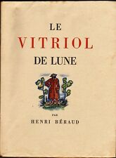 LE VITRIOL DE LUNE par HENRI BERAUD  Illustrations de GUY ARNOUX  Edition MORNAY