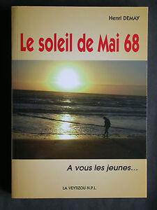 Le soleil de Mai 1968 A vous les jeunes - Demay - 2008