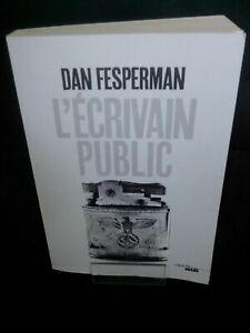 Dan FESPERMAN - L'écrivain public - Cherche Midi (Polar)