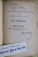 Les compères du roi Louis (dédicacé)