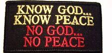 #0031CHRISTIAN MOTORCYCLE VEST PATCH KNOW GOD... KNOW PEACE NO GOD... NO PEACE