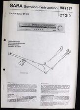 SABA HiFi 197 -AM FM Tuner CT 310 Schaltbild Ersatzteilliste Service-Instruction