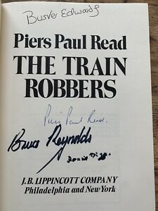 The Train Robbers, Signed By Ronnie Biggs, Buster Edwards, Bruce Reynolds, 1st.