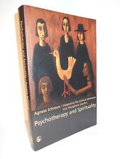 Psychotherapy and Spirituality : Integrating Spiritual Dimension Agneta Schreurs