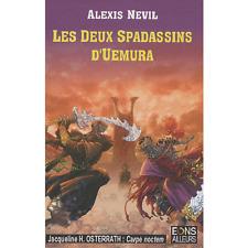 Les Deux spadassins d'Uemura.Alexis P. NEVIL.Eons Ailleurs SF17