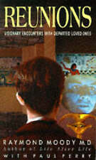 Good, Reunions: Visionary Encounters with Departed Loved Ones, Perry, Paul,Moody