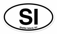 "SI Shelter Island New York Oval car window bumper sticker decal 5"" x 3"""