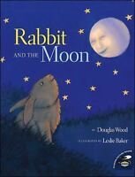 Rabbit and the Moon: By Wood, Douglas