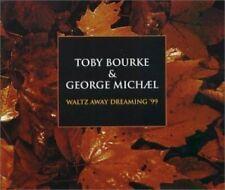 Toby Bourke Waltz away dreaming '99 (& George Michael)  [Maxi-CD]