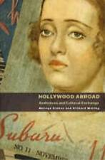 Hollywood Abroad: Audiences and Cultural Exchange-ExLibrary