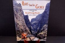 Rails Thru The Gorge A Mile by Mile Guide Royal Gorge Route Doris Osterwald 2003