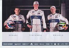 DERANI, TINCKNELL, PRIAULX UN - SIGNED FORD GT LE MANS / WEC PROMO CARD 2017.
