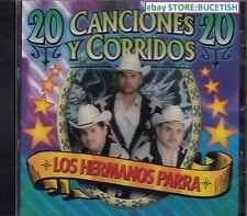 Los Hermanos Parra 20 Canciones y Corridos CD New Nuevo sealed