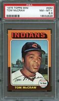 1975 topps mini #482 TOM MCGRAW cleveland indians PSA 8.5