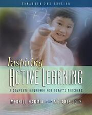 Inspiring Active Learning: A Complete Handbook for Today's Teachers, Harmin, Mer