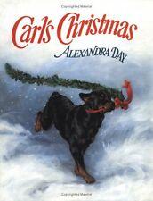 Carls Christmas by Alexandra Day
