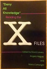 Deny All Knowledge Reading The X-Files Softcover by Lavery, Hague & Cartwright