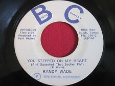 RARE COUNTRY BOPPER 45 - RANDY WADE - YOU STEPPED ON MY HEART - BUSCH COUNTRY