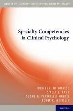 Specialty Competencies in Clinical Psychology (Specialty Competencies in Profes