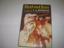 Steel and iron;: A novel by Israel Joshua Singer Judaica