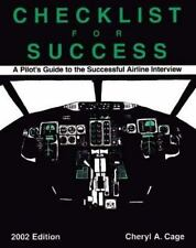Checklist for Success: A Pilot's Guide to the Successful Airline Interview