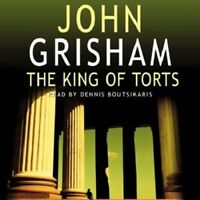 The King of Torts by John Grisham Read by Dennis Boutsikaris Audio cassette 2003