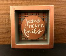 JESUS NEVER FAILS shadow-box style wooden box sign 3-1/2x3-1/2 PrimitivesByKathy